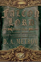"""FALCON LORD -- BOOK ONE """"THE LOST ISLE OF PERPETUA"""": A Steampunk Fantasy Adventure Novel (FALCON LORD TRILOGY 1) Kindle Edition"""