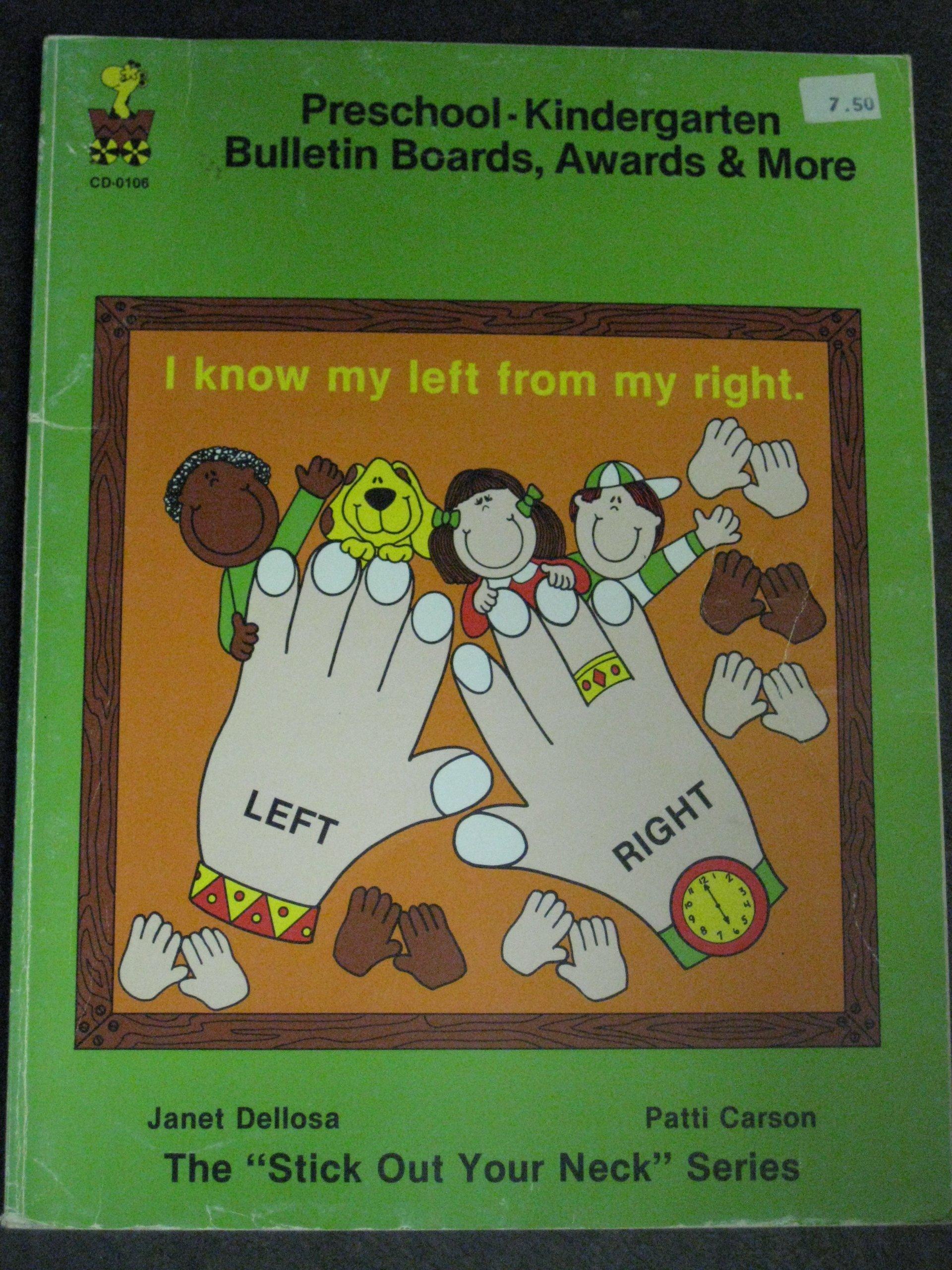I Know My Left From Right Preschool Kindergarten Bulletin Boards Awards More Janet Dellosa And Patti Carson Amazon Com Books