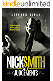 Judgements: Nick Smith Book four (Nick Smith series 4)