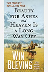 Beauty for Ashes and Heaven Is a Long Way Off: Two Complete Novels (Rendezvous) Kindle Edition