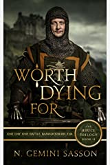 Worth Dying For (The Bruce Trilogy Book 2) Kindle Edition
