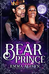 Bear Prince: BWWM Shifter Paranormal Romance (The Royals of Casakraine Book 1) Kindle Edition