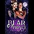 Bear Prince: BBW Shifter Paranormal Romance (The Royals of Casakraine Book 1)