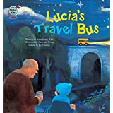 Lucia's Travel Bus: Chile (Global Kids Storybooks)