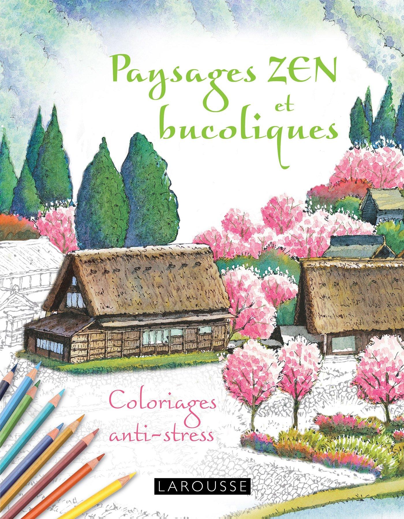 Cahiers coloriages paysages Zen et bucoliques