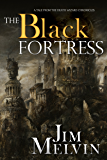 The Black Fortress (The Death Wizard Chronicles)