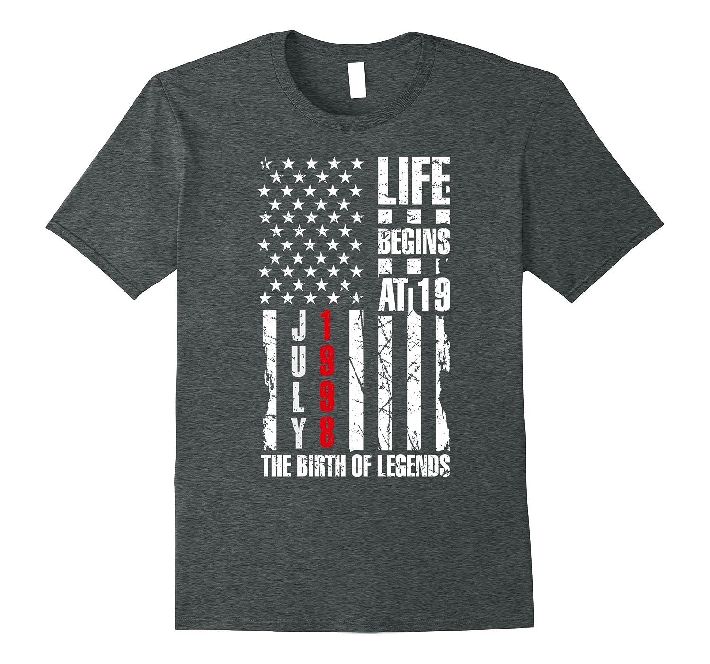19th Birthday T-Shirt Gift Life Begins At 19 July 1998 Funny-PL