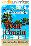 A Dead Cousin Jessica Huntington Desert Cities Mystery #5