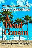 A Dead Cousin Jessica Huntington Desert Cities Mystery #5 (English Edition)