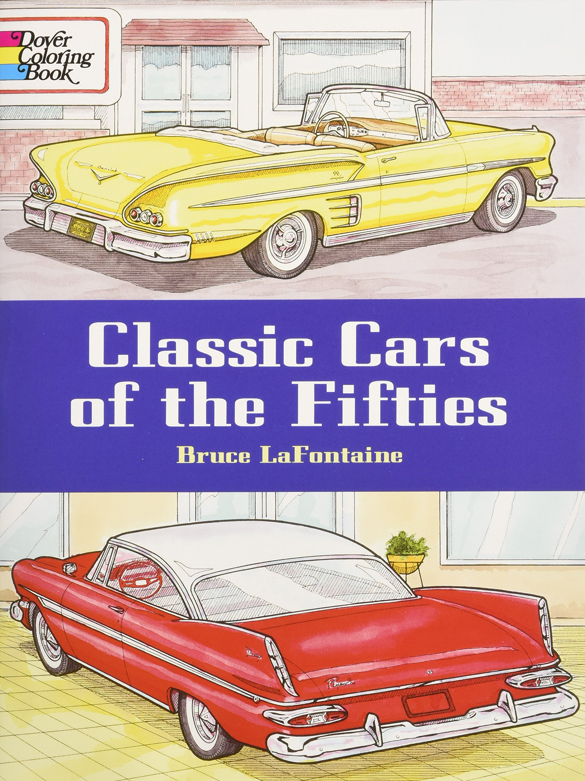 Classic Cars of the Fifties (Dover History Coloring Book): Bruce ...