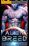Alien Breed: A Sci-Fi Alien Romance