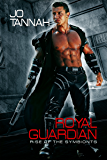 Royal Guardian (Rise of the Symbionts Book 1)