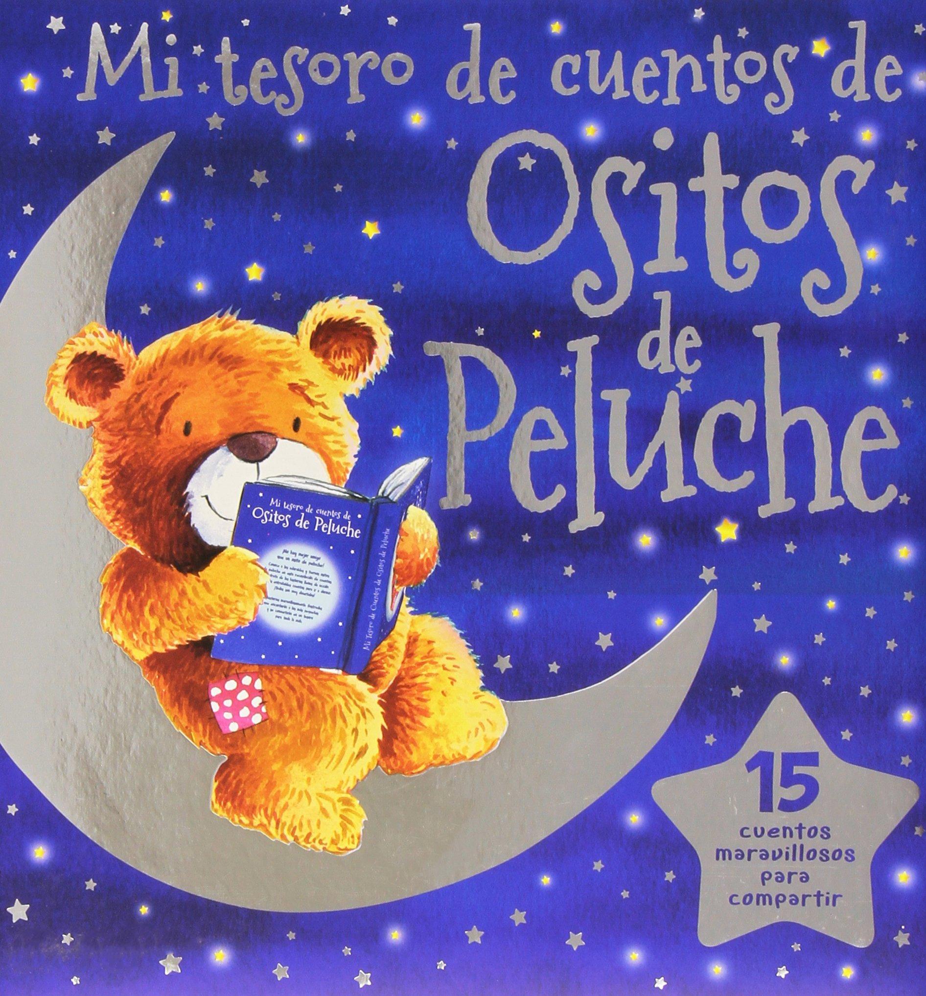 Mi Tesoro De Cuentos De Ositos De Peluche (Spanish) Paperback – 2014