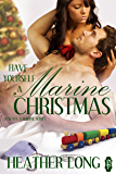 Have Yourself a Marine Christmas (Always a Marine series Book 20)