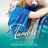 Tumble: Dogwood Lane, Book 1
