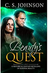 Beauty's Quest: A Historical Fantasy Fairy Tale Retelling of Sleeping Beauty (Once Upon a Princess Book 2) Kindle Edition