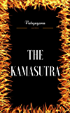 The Kamasutra: By Vatsyayana - Illustrated
