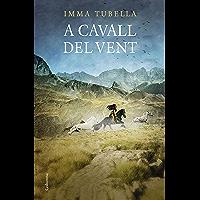 A cavall del vent (Catalan Edition)