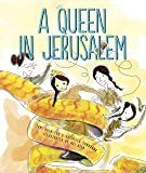 A Queen in Jerusalem