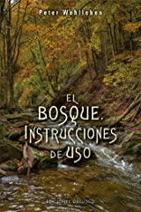 El bosque. Instrucciones de uso (Spanish Edition) Kindle Edition