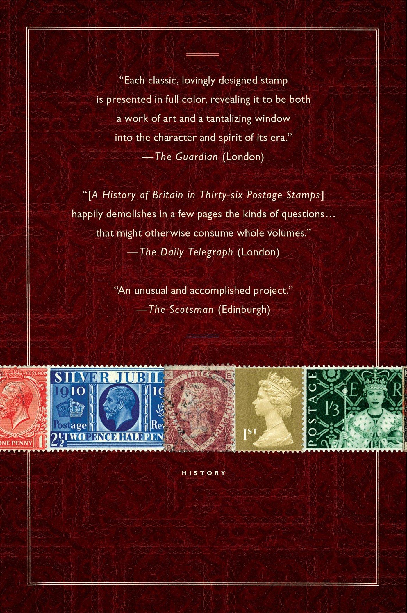 A History of Britain in Thirty-six Postage Stamps: Chris West ...