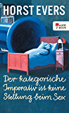 Der kategorische Imperativ ist keine Stellung beim Sex (German Edition)