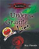 Under the Granite Lies (Borealis Book 1)
