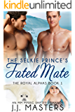 The Selkie Prince's Fated Mate: An MM Mpreg Shifter Romance (The Royal Alphas Book 1)