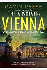 The Absolver - Vienna: An edge-of-your-seat thriller (Saint Michael Thriller Series Book 2) Kindle Edition