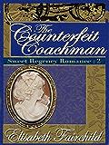 The Counterfeit Coachman, A Regency romance (Sweet Regency Romance Book 2)
