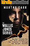 The Wallis Jones Series Box Set Volume One: Books One thru Three
