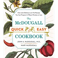 Image for The McDougall Quick and Easy Cookbook: Over 300 Delicious Low-Fat Recipes You Can Prepare in Fifteen Minutes or Less