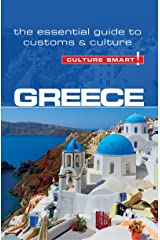 Greece - Culture Smart!: The Essential Guide to Customs & Culture Kindle Edition