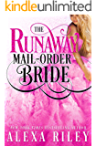 The Runaway Mail-Order Bride (English Edition)