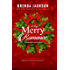 A Very Merry Romance  (Madaris Series Book 21)