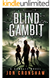 Blind Gambit: A GameLit novel