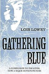 Gathering Blue (The Giver Quartet) (The Quartet Book 2) (English Edition) eBook Kindle