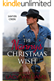 The Nanny's Christmas Wish (Snowbound in Sawyer Creek Book 2)