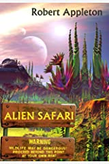 Alien Safari Kindle Edition