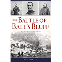 The Battle of Ball's Bluff: All the Drowned Soldiers (Civil War Series)