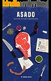 Asado: A Journey Through Argentine BBQ (English Edition)