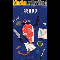 Asado: A Journey Through Argentine BBQ