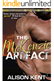 The McKenzie Artifact: A sexy romantic suspense. An ex-military alpha hero. (Smithson Group Book 5)