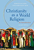 Christianity as a World Religion: An Introduction