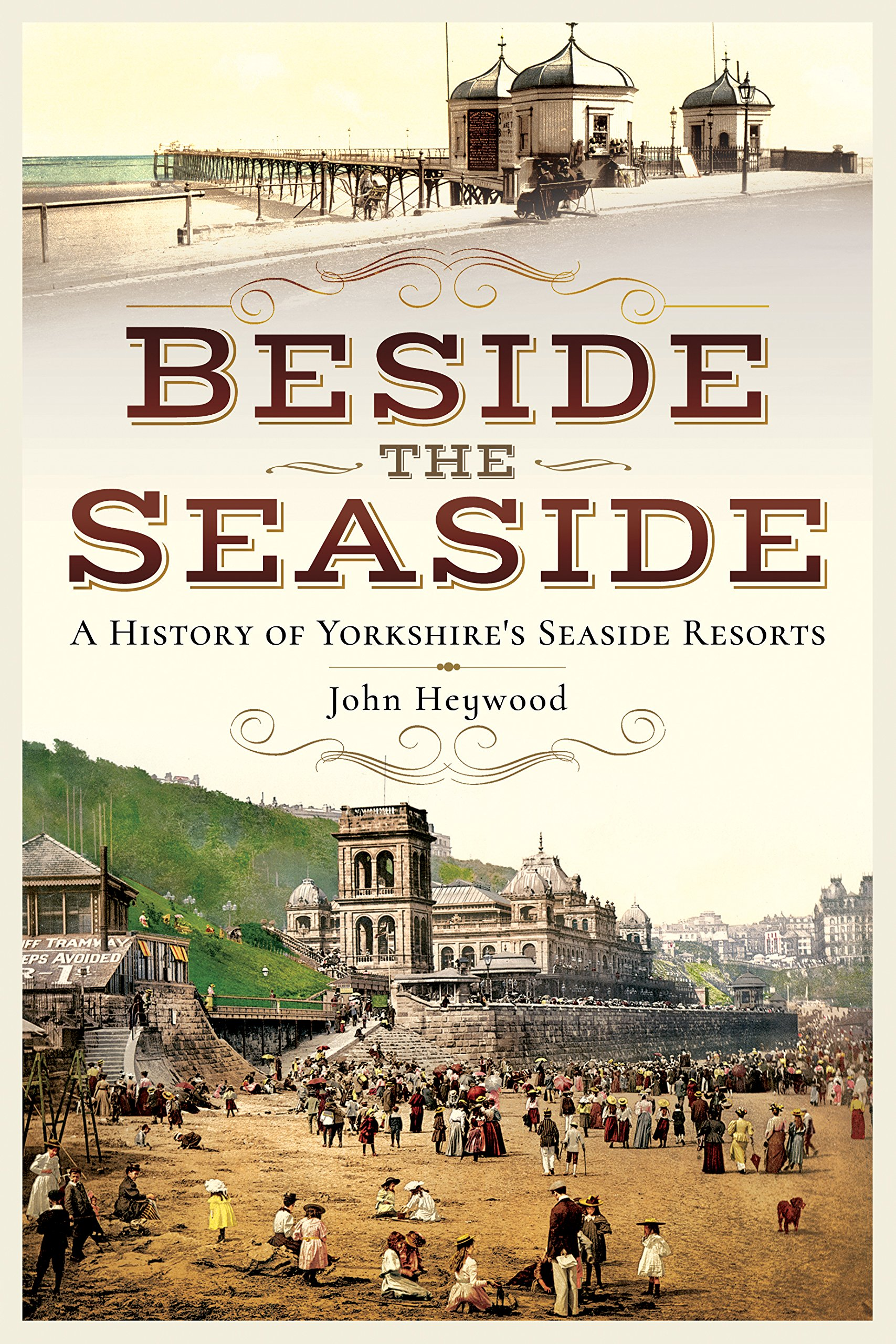 Download Beside the Seaside: A History of Yorkshire's Seaside Resorts pdf epub