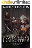 The Wizard's Daughters: Twin Magic: Book 1