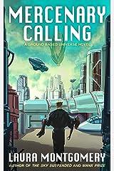 Mercenary Calling Kindle Edition