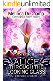 Fifty Shades of Alice Through the Looking Glass (The Fifty Shades of Alice Series Book 2)