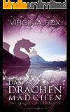 Das Drachenmädchen: Das Zeichen des Drachen (Ein Drachenroman 4) (German Edition)