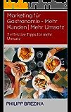 Marketing für Gastronomie - Mehr Kunden | Mehr Umsatz: 7 effektive Tipps für mehr Umsatz